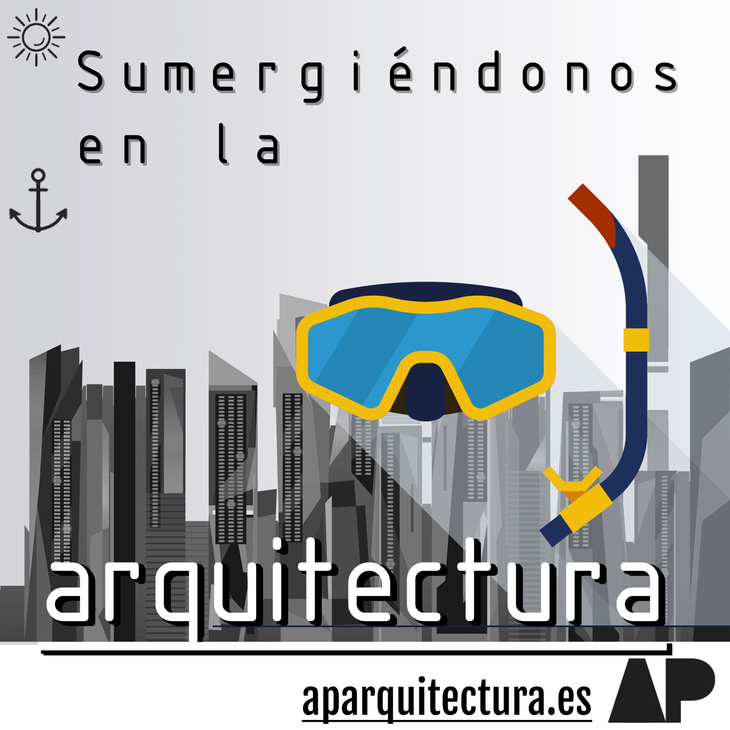 Sumergiéndonos en la Arquitectura